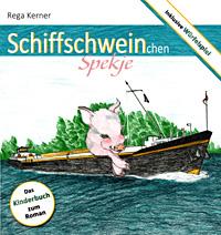 Schiffschweinchen Spekje - das Kinderbuch